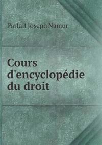 Cours D'Encyclopedie Du Droit