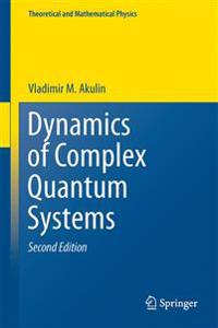 Dynamics of Complex Quantum Systems