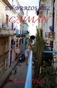 En Brazos del Caiman
