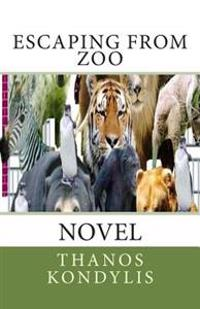 Escaping from Zoo: Novel