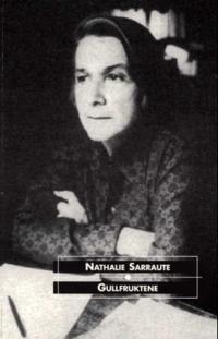 Gullfruktene - Nathalie Sarraute | Inprintwriters.org