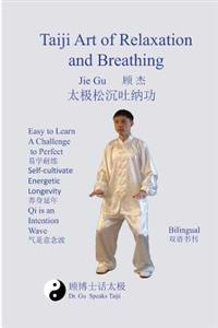 Taiji Art of Relaxation and Breathing