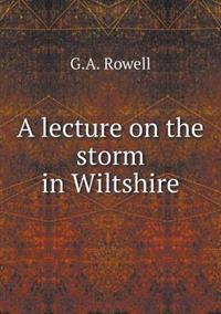 A Lecture on the Storm in Wiltshire