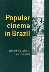 Popular Cinema In Brazil, 1930-2001
