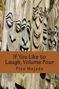 If You Like to Laugh, Volume Four