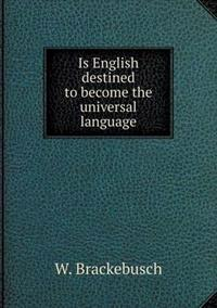 Is English Destined to Become the Universal Language