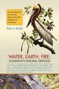 Water, Earth, Fire