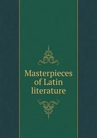 Masterpieces of Latin Literature