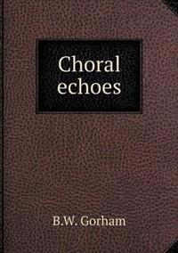 Choral Echoes