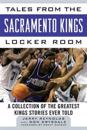 Tales from the Sacramento Kings Locker Room