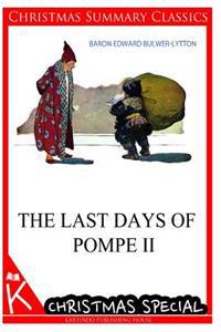The Last Days of Pompe II [Christmas Summary Classics]