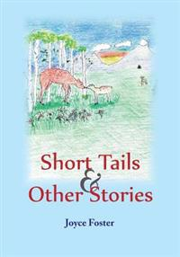 Short Tales & Other Stories