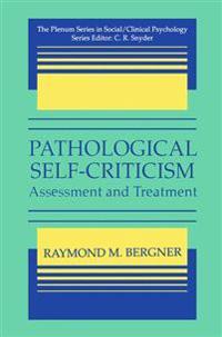 Pathological Self-Criticism