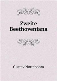 Zweite Beethoveniana