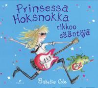 Prinsessa Hoksnokka rikkoo sääntöjä