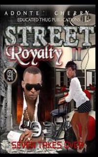 "Street Royalty II ""937"": Seven Takes Over"