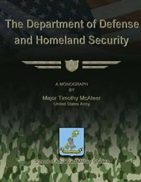 The Department of Defense and Homeland Security