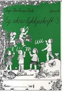Eg skriv lykkjeskrift 3 - Inger Thorstensen Tømte | Ridgeroadrun.org
