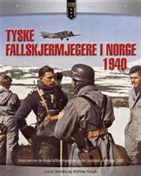 Tyske fallskjermjegere i Norge 1940 - Óscar González pdf epub