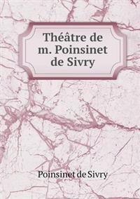 Theatre de M. Poinsinet de Sivry