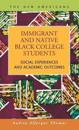 Immigrant and Native Black College Students