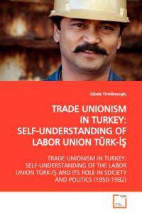 Trade Unionism in Turkey