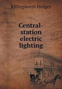 Central-Station Electric Lighting