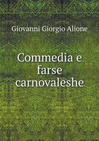 Commedia E Farse Carnovaleshe