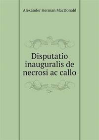 Disputatio Inauguralis de Necrosi AC Callo