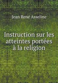 Instruction Sur Les Atteintes Portees a la Religion