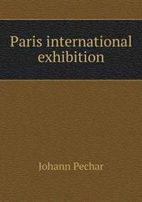 Paris International Exhibition