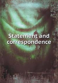 Statement and Correspondence