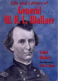 Life and Letters of General W.H.L.Wallace