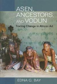 Asen, Ancestors, and Vodun