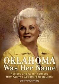 Oklahoma Was Her Name