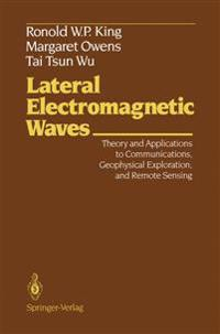Lateral Electromagnetic Waves