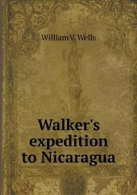 Walker's Expedition to Nicaragua