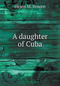 A Daughter of Cuba
