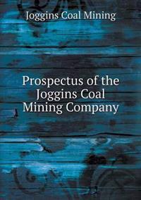 Prospectus of the Joggins Coal Mining Company