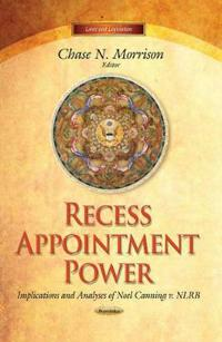 Recess Appointment Power