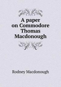 A Paper on Commodore Thomas MacDonough