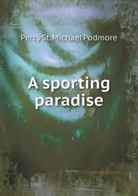 A Sporting Paradise