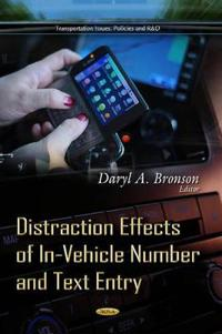 Distraction Effects of In-Vehicle Number and Text Entry