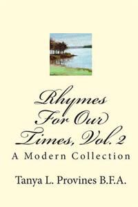 Rhymes for Our Times, Vol. 2: A Modern Collection