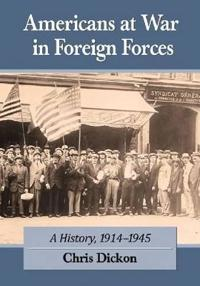 Americans at War in Foreign Forces