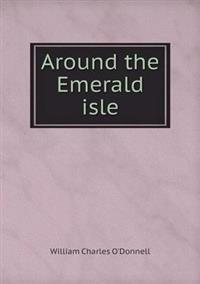 Around the Emerald Isle