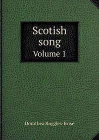 Scotish Song Volume 1