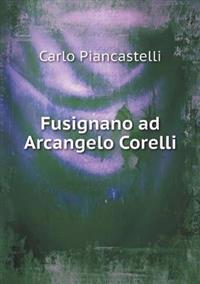 Fusignano Ad Arcangelo Corelli