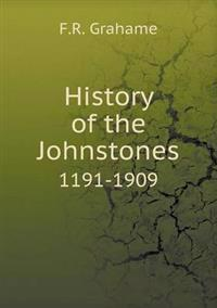 History of the Johnstones 1191-1909