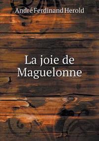 La Joie de Maguelonne